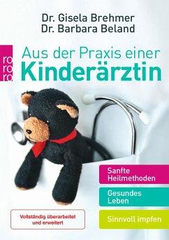 Aus der Praxis einer Kinderärztin - Brehmer, Gisela; Beland, Barbara