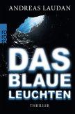Das blaue Leuchten / Tia Traveen Bd.2
