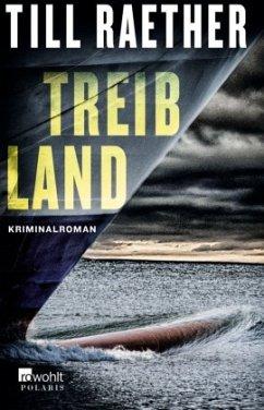 Treibland / Kommissar Danowski Bd.1 - Raether, Till