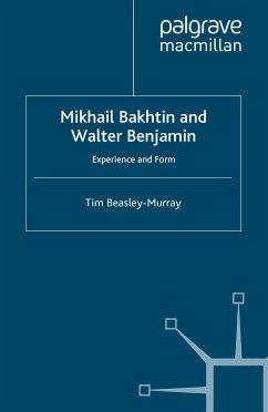 Mikhail Bakhtin and Walter Benjamin (eBook, PDF)