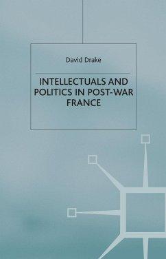 Intellectuals and Politics in Post-War France (eBook, PDF)