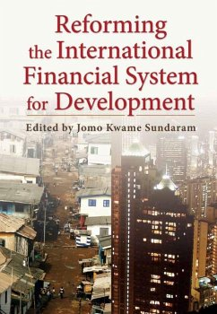 Reforming the International Financial System for Development (eBook, ePUB)