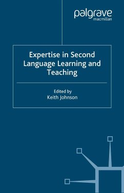 Expertise in Second Language Learning and Teaching (eBook, PDF)