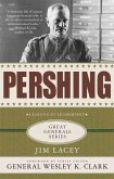 Pershing: A Biography (eBook, ePUB)