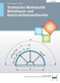 Technische Mathematik - Metallbauer und Konstruktionsmechaniker. Lösungen