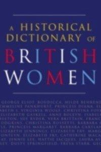 Historical Dictionary of British Women (eBook, PDF)