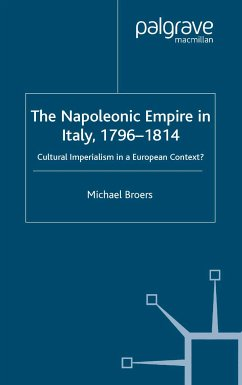 The Napoleonic Empire in Italy, 1796-1814 (eBook, PDF)