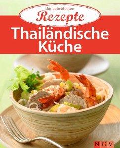 Thailändische Küche (eBook, ePUB)