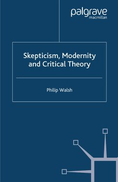 Skepticism, Modernity and Critical Theory (eBook, PDF)