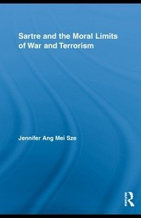 Sartre and the Moral Limits of War and Terrorism (eBook, ePUB)