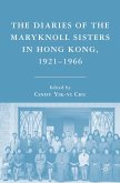 The Diaries of the Maryknoll Sisters in Hong Kong, 1921-1966 (eBook, PDF)