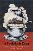 A Revolution in Eating (eBook, ePUB)