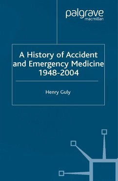 A History of Accident and Emergency Medicine, 1948-2004 (eBook, PDF)