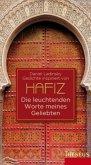 Hafiz - Die leuchtenden Worte meines Geliebten