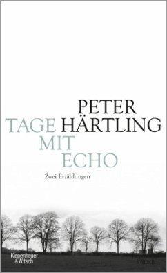 Tage mit Echo - Härtling, Peter