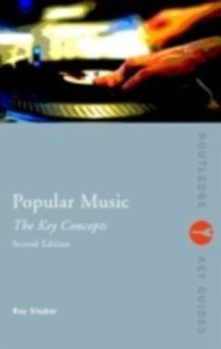 Popular Music: The Key Concepts (eBook, PDF)