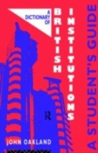 Dictionary of British Institutions (eBook, PDF)