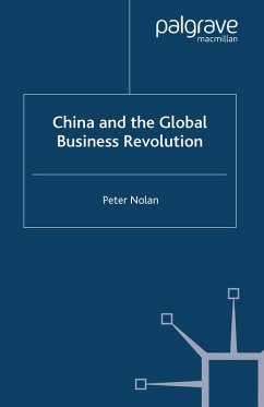 China and the Global Business Revolution (eBook, PDF) - Nolan, P.