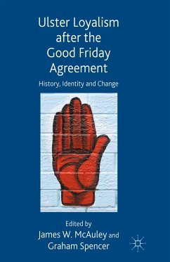 Ulster Loyalism after the Good Friday Agreement (eBook, PDF)