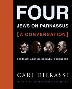 Four Jews on Parnassus-a Conversation (eBook, ePUB) - Djerassi, Carl