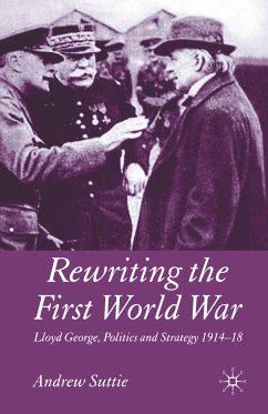 Rewriting the First World War (eBook, PDF)
