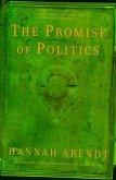 The Promise of Politics (eBook, ePUB)
