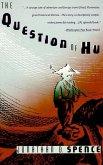 The Question of Hu (eBook, ePUB)