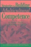 Strategies for Building Multicultural Competence in Mental Health and Educational Settings (eBook, PDF)