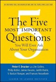 The Five Most Important Questions You Will Ever Ask About Your Organization (eBook, PDF)