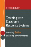 Teaching with Classroom Response Systems (eBook, PDF)