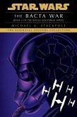 The Bacta War: Star Wars Legends (X-Wing) (eBook, ePUB)