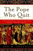 The Pope Who Quit (eBook, ePUB)