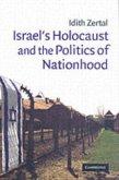 Israel's Holocaust and the Politics of Nationhood (eBook, PDF)
