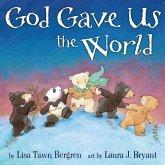 God Gave Us the World (eBook, ePUB)