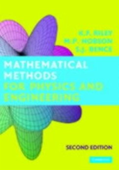 Mathematical Methods for Physics and Engineering (eBook, PDF) - Bence, S. J.; Hobson, M. P.; Riley, K. F.