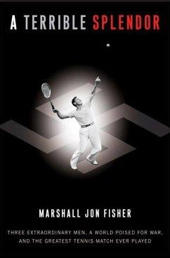A Terrible Splendor (eBook, ePUB) - Fisher, Marshall Jon