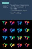 Trade Policy Flexibility and Enforcement in the WTO (eBook, PDF)