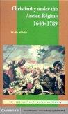 Christianity under the Ancien Regime, 1648-1789 (eBook, PDF)