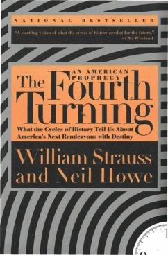 The Fourth Turning (eBook, ePUB) - Strauss, William; Howe, Neil
