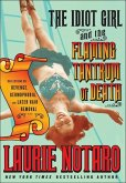The Idiot Girl and the Flaming Tantrum of Death (eBook, ePUB)