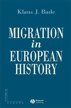 Migration in European History (eBook, PDF) - Bade, Klaus