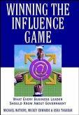 Winning the Influence Game (eBook, PDF)