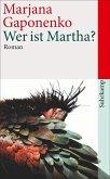 Wer ist Martha?