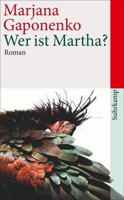 Wer ist Martha? - Gaponenko, Marjana