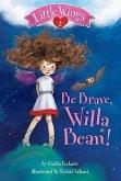 Little Wings #2: Be Brave, Willa Bean! (eBook, ePUB)