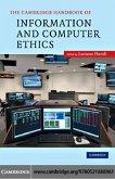 Cambridge Handbook of Information and Computer Ethics (eBook, PDF)