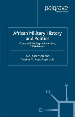 African Military History and Politics (eBook, PDF) - Alex-Assensoh, Y.