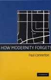 How Modernity Forgets (eBook, PDF)