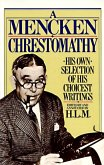 Mencken Chrestomathy (eBook, ePUB)