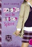 Mädchen sind die besseren Spione / Gallagher Girls Bd.2